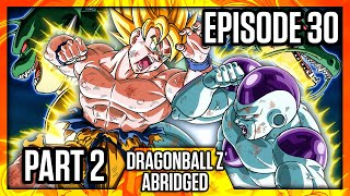 DragonBall Z Abridged: Episode 30 Part 2 - TeamFourStar (TFS)