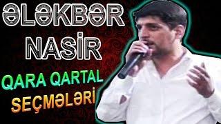 ELEKBER NASIR | Mastaga Sairinin SUPER SECMELERI | Qara QARTAL