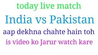 Today India vs Pakistan live cricket match 18 June 2017