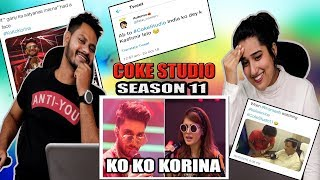 Why People Hate coke studio season 11 ? Ko Ko Korina, Ahad Raza Mir & Momina | Indian Reaction