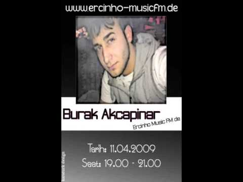 Burak AP 11.04.2009 Saat 19.00 Ercinho FM Radyo Canli Yayin da ercinho musicfm.de