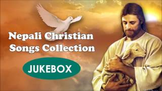 Nepali Christian Songs Collection 2017 (Part 1)