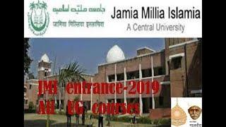 Jamia Milia Islamia(JMI) Admission-2019 {all  Undergraduate  courses}