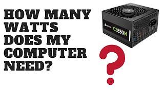 How Many Watts Does My Computer Power Supply Need?