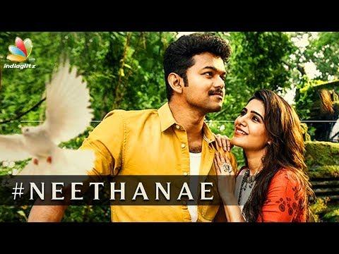 Mersal Song : Neethanae | AR Rahman, Vijay, Samantha Second Single Release Latest News