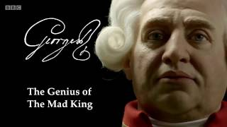 BBC Timewatch - King George III: The Genius of The Mad King