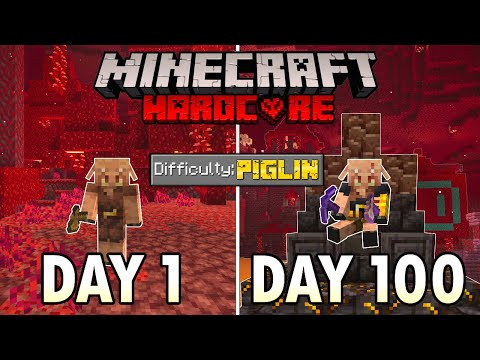 I Survived 100 Days as a PIGLIN in Hardcore Minecraft Minecraft Hardcore 100 Days