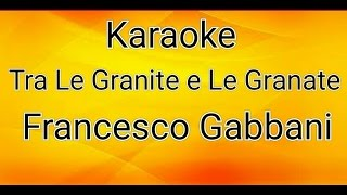 Tra Le Granite E Le Granate-Francesco Gabbani [KARAOKE]