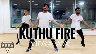 Kuthu Fire | Vidya Vox | DANCE cover | Shankar Tucker | @JeyaRaveendran Choreography