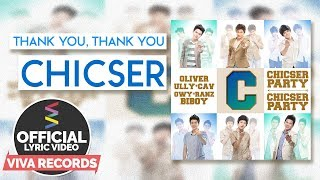 Chicser — Thank You, Thank You [Official Lyric Video]