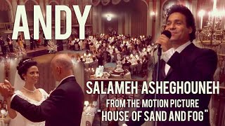 """Andy Madadian, Salameh Asheghouneh - From the motion picture, """"House of Sand And Fog"""""""