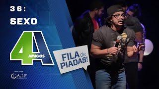 SEXO 2 - FILA DE PIADAS -- #36