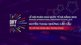 DIFF 2018 - Lễ hội pháo hoa Đà Nẵng 2018