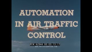 SPERRY RAND CORPORATION   AUTOMATION OF AIR TRAFFIC CONTROL  1950s TECHNOLOGY MOVIE   62944
