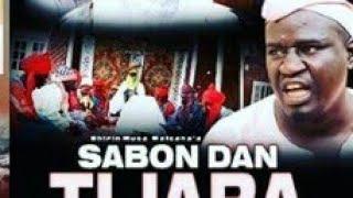 SABON DAN TIJARA 1 LATEST HAUSA FILM