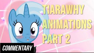 [Blind Commentary] Tiarawhy Animations Part Two