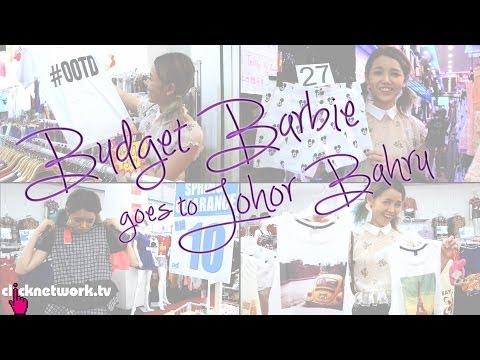 Johor Bahru - Budget Barbie: EP73