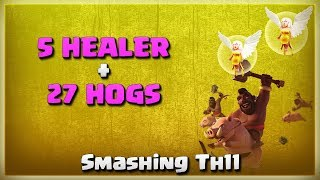 5 Healer + 27 Hogs = Smashing TH11 | TH11 War Strategy #222 | After Update | COC 2018 |
