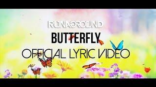 RUNAGROUND | Butterfly | Animated Lyric Video