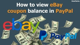 How to view eBay coupon balance in PayPal