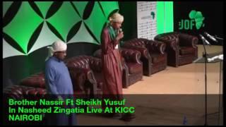 Zingatia Nasheed Live Performance By Brother Nassir And Sheikh Yusuf Abdo At KICC Nairobi