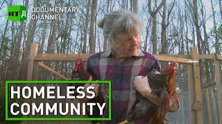 American Story: Tent City USA. A homeless community faces eviction from the land they are occupying