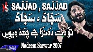Nadeem Sarwar | Sajjad Sajjad | 2007