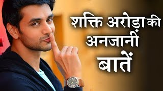 Here'er Some Unknown  Facts About  Actor SHAKTI ARORA | Shakti Arora biography