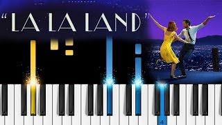 Mia & Sebastian's Theme (La La Land Soundtrack) - Piano Tutorial - How to play La La Land on piano