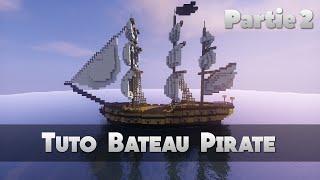 TUTO BATEAU PIRATE ! 2/2 | Minecraft