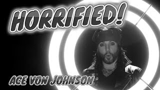 HORRIFIED! Episode 2.18 Ace Von Johnson