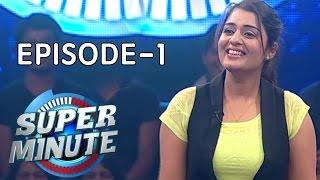 Super Minute Episode 1 – Nikitha Thukral & Tsunami Kitty