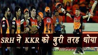 IPL 2017: David Warner's hundred helps SRH to beat KKR , Match Highlights | वनइंडिया हिन्दी