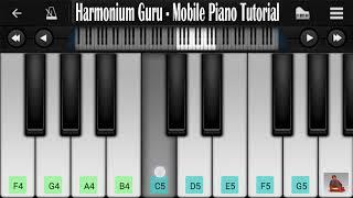 Mere Rashke Qamar - Harmonium Guru Mobile Piano Tutorial