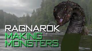 Ragnarok - Making Monsters