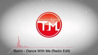 Basto - Dance With Me (Radio Edit)