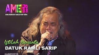 #AME2018 I Living Legend Datuk Ramli Sarip | Istilah Bercinta I Anugerah MeleTOP ERA 2018