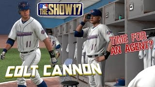 MLB The Show 17 Colt Cannon Road To The Show EP8 Time To Hire An Agent? MLB 17
