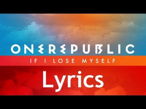 One Republic If I Lose Myself Lyrics Video Single Album HD HQ