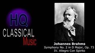 BRAHMS - Symphony No. 2 in D Major, Op. 73 - IV. Allegro Con Spirito - HQ
