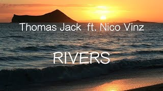 【洋楽和訳】Thomas Jack ft. Nico Vinz - Rivers