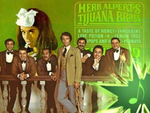 A Taste Of Honey Herb Alpert & The Tijuana Brass