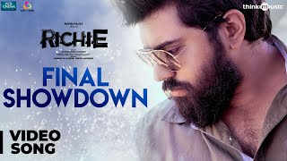 Richie | Final Showdown Video | Nivin Pauly, Natty, Lakshmi Priyaa | B. Ajaneesh Loknath