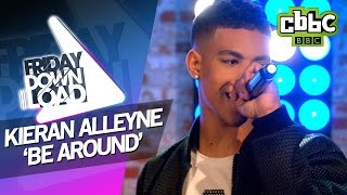 Kieran Alleyne 'Be Around' live on Friday Download - CBBC