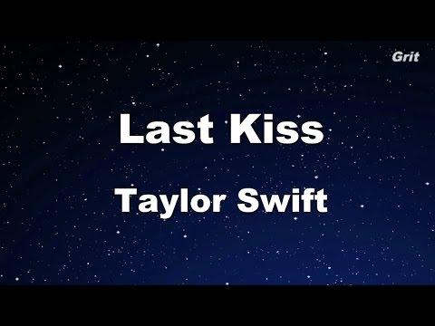 Last Kiss- Taylor Swift Karaoke【No Guide Melody】
