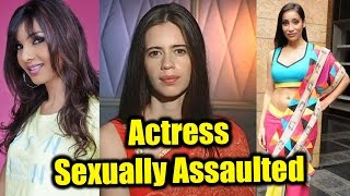 Bollywood Actresses: Who were SEXUALLY Assaulted in Real Life