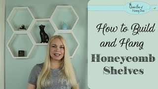 How to Build and Hang Honeycomb Shelves