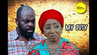 MY DUTY - Latest Yoruba Movie 2017| Yoruba BLOCKBUSTER