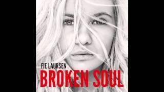 Fie Laursen - Broken Soul