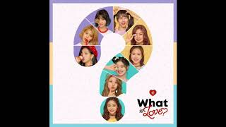 TWICE - What is Love? (Speed Up) | KPOP AREA